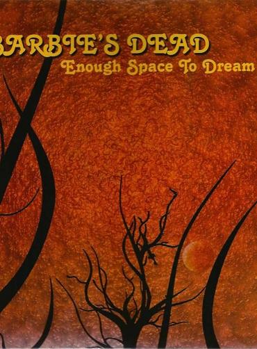 Barbie's Dead - Enough Space To Dream [Red Vinyl]